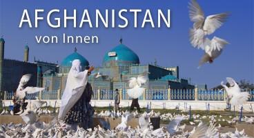 Heiner Tettenborn und Monika Koch: Afghanistan – zwischen Moderne & Tradition
