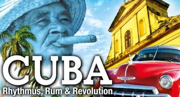 Cuba – Rhythmus, Rum & Revolution