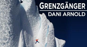Dani Arnold: Der Grenzgänger