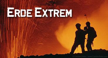 Erde Extrem – Die Geheimnisse unserer Erde, GEO / National Geographic