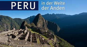 Peru – In der Weite der Anden