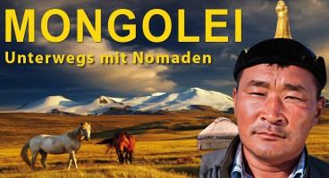 Mongolei – Unterwegs mit Nomaden