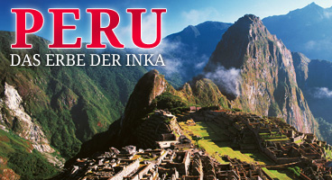 Peru – Das Erbe der Inka