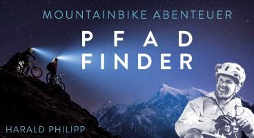 Harald Philipp: PFAD-FINDER | Mountainbike Abenteuer