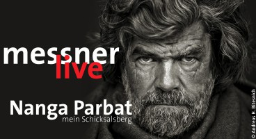 Reinhold Messner: Nanga Parbat – mein Schicksalsberg