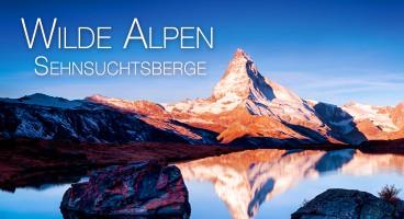 Bernd Ritschel: Wilde Alpen – Sehnsuchtsberge