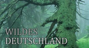 Wildes Deutschland – Von den Alpen bis zur Nordseeküste